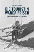 Cover-Bild zu eBook Die Touristin Wanda Frisch