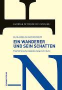 Cover-Bild zu Ein Wanderer und sein Schatten von Wachendorff, Elke