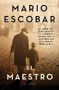 Cover-Bild zu The Teacher \ El maestro (Spanish edition) von Escobar, Mario