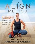 Cover-Bild zu The Align Method von Alexander, Aaron
