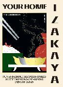 Cover-Bild zu Your Home Izakaya von Anderson, Tim