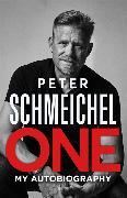 Cover-Bild zu One: My Autobiography von Schmeichel, Peter