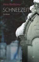 Cover-Bild zu Bleibtreu, Vera: Schneezeit