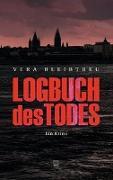 Cover-Bild zu Bleibtreu, Vera: Logbuch des Todes