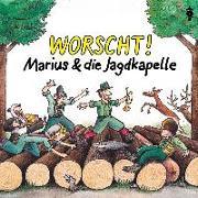 Cover-Bild zu Worscht! von Marius & die Jagdkapelle (Künstler)