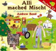 Cover-Bild zu Alli mached Mischt, Playback-CD von Bond, Andrew
