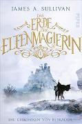 Cover-Bild zu Das Erbe der Elfenmagierin von Sullivan, James A.