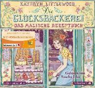 Cover-Bild zu Die Glücksbäckerei - Das magische Rezeptbuch von Littlewood , Kathryn
