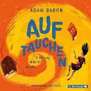 Cover-Bild zu Auftauchen (Audio Download) von Baron, Adam