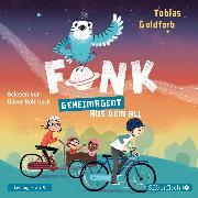 Cover-Bild zu Fonk 1: Geheimagent aus dem All (Audio Download) von Goldfarb, Tobias