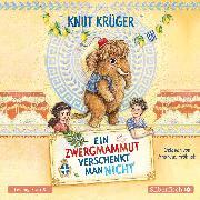 Cover-Bild zu Ein Zwergmammut verschenkt man nicht (Audio Download) von Krüger, Knut
