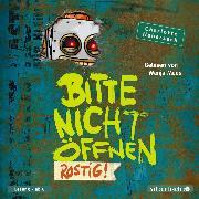 Cover-Bild zu Bitte nicht öffnen 6: Rostig! (Audio Download) von Habersack, Charlotte