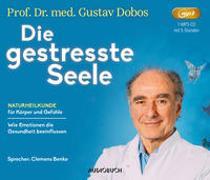 Cover-Bild zu Die gestresste Seele von Dobos, Gustav