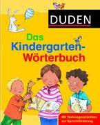 Cover-Bild zu Berlin, GfBM e.V., Dr.-Sven-Walter-Institut für Sprachförderung und interkulturelle Kommunikation,: Duden - Das Kindergarten-Wörterbuch