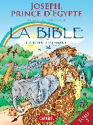Cover-Bild zu Muller, Joël: Joseph, Prince d'Egypte et autres histoires de la Bible (eBook)