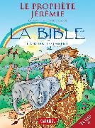 Cover-Bild zu Muller, Joël: Le prophète Jérémie et autres histoires de la Bible (eBook)