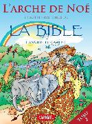 Cover-Bild zu Muller, Joël: L'arche de Noé et autres histoires de la Bible (eBook)