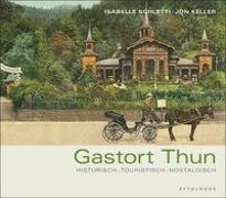 Cover-Bild zu Gastort Thun von Schletti, Isabelle