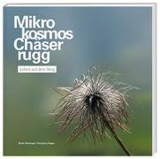 Cover-Bild zu Mikrokosmos Chäserrugg von Güttinger, René
