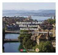 Cover-Bild zu Schweizer Städte - Villes Suisses - Swiss Cities von Lüscher, Erika