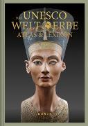 Cover-Bild zu Das UNESCO Welterbe - Atlas & Lexikon