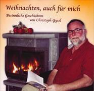 Cover-Bild zu Weihnachten, auch für mich von Gysel, Christoph