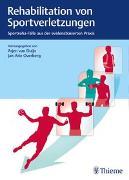 Cover-Bild zu Rehabilitation von Sportverletzungen von van Duijn, Arjen (Hrsg.)