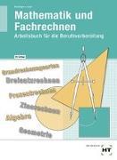 Cover-Bild zu Mathematik und Fachrechnen von Bechinger, Ulf