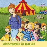 Cover-Bild zu Löffel-Schröder, Bärbel: In Maikes Kindergarten ist was los (Audio Download)