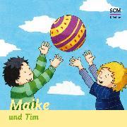 Cover-Bild zu Löffel-Schröder, Bärbel: Maike und Tim (Audio Download)