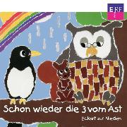 Cover-Bild zu Nieden, Eckart zur: Schon wieder die 3 vom Ast (Audio Download)