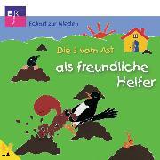 Cover-Bild zu Nieden, Eckart zur: Die 3 vom Ast als freundliche Helfer (Audio Download)