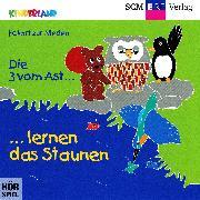 Cover-Bild zu Nieden, Eckart zur: Die 3 vom Ast lernen das Staunen (Audio Download)