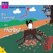 Cover-Bild zu Nieden, Eckart zur: Die 3 vom Ast im Herbst (Audio Download)