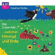 Cover-Bild zu Nieden, Eckart zur: Die 3 vom Ast zwischen Himmel und Erde (Audio Download)