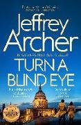 Cover-Bild zu Turn a Blind Eye von Archer, Jeffrey