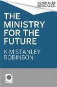 Cover-Bild zu The Ministry for the Future von Robinson, Kim Stanley
