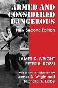 Cover-Bild zu Rossi, Peter H.: Armed and Considered Dangerous (eBook)