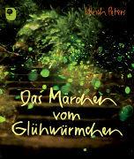Cover-Bild zu Eschbach Verkaufspaket. Peters, Das Märchen vom Glühwürmchen von Peters, Ulrich