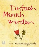 Cover-Bild zu Einfach Mensch werden von Peters, Ulrich