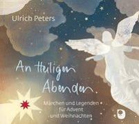 Cover-Bild zu An Heiligen Abenden von Peters, Ulrich