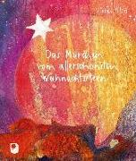 Cover-Bild zu Das Märchen vom allerschönsten Weihnachtsstern von Peters, Ulrich