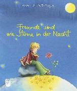 Cover-Bild zu Freunde sind wie Sterne in der Nacht von Saint-Exupéry, Antoine de