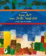 Cover-Bild zu Eine Art von Stille leuchtet von Peters, Ulrich