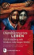 Cover-Bild zu Durchkreuztes Leben von Peters, Claudia (Hrsg.)
