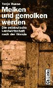 Cover-Bild zu Melken und gemolken werden (eBook) von Busse, Tanja