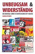 Cover-Bild zu Unbeugsam und widerständig (eBook) von Peters, Ulrich