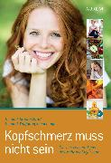 Cover-Bild zu Kopfschmerz muss nicht sein (eBook) von Schachinger, Dr. med. Wolfgang