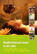 Cover-Bild zu Bluthochdruck muss nicht sein (eBook) von Schachinger, Dr. med. Wolfgang
