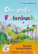Cover-Bild zu Das große Ferienbuch - 2. Klasse Volksschule von Jarausch, Susanna